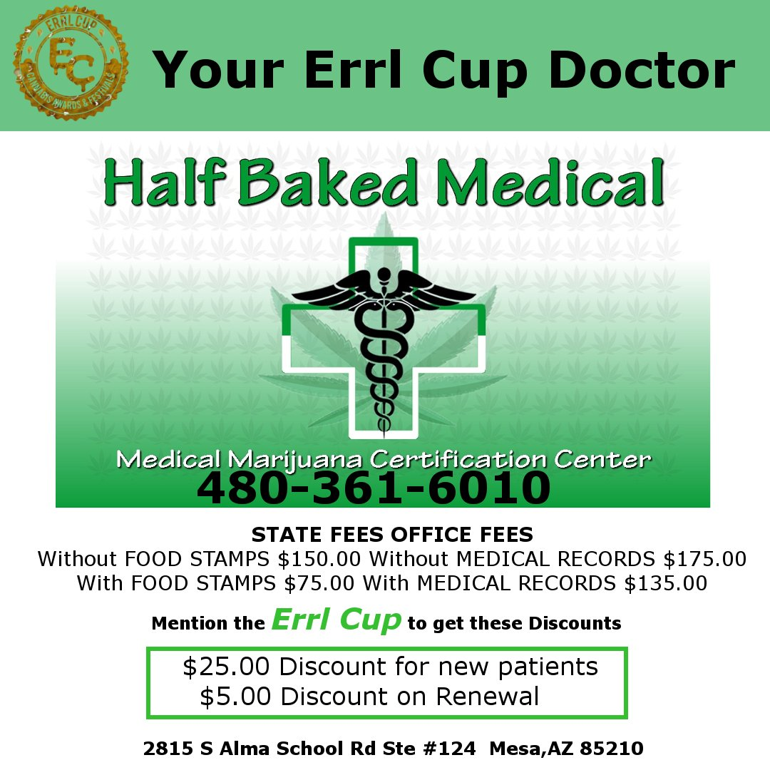 Half baked medical errl cup mmj doctor location 2815 s alma school rd ste 124 mesaaz 85210 1betcityfo Gallery